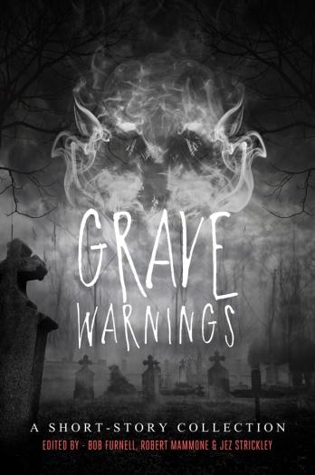 grave-warnings-front-cover-jack-drewell-nov-2016