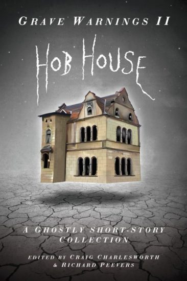 Out Now! Grave Warnings II: Hob House